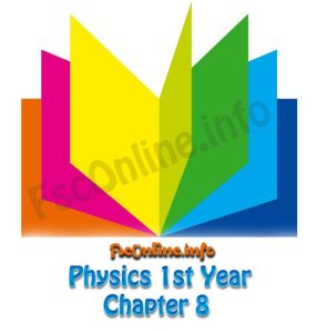 chapter-8-physics-1st-year-notes