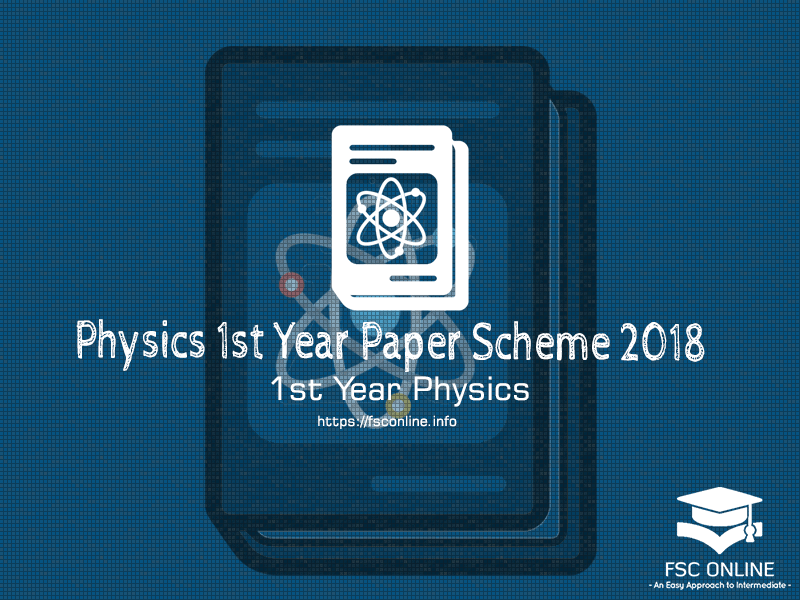 Physics 1st year 2018 Punjab Board | Paper Scheme
