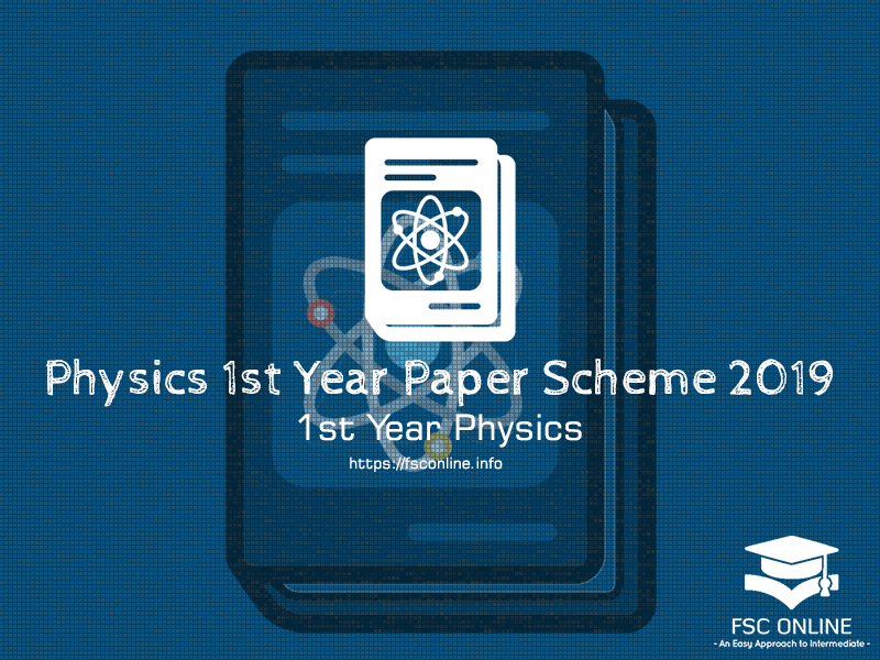 Physics 1st Year 2019 Punjab Board | Paper Scheme